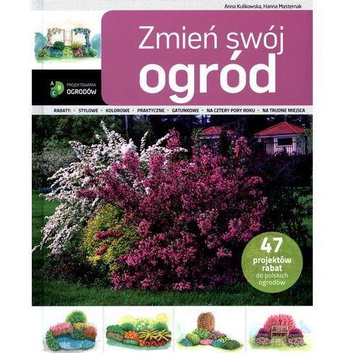 Zmień swój ogród (2012)