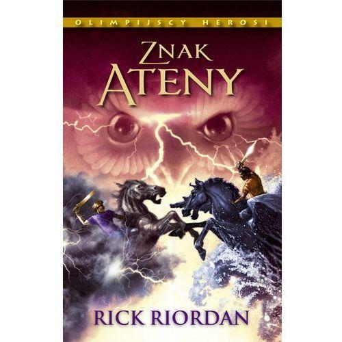 Znak Ateny. Tom III. Olimpijscy herosi (ISBN 9788362170944)