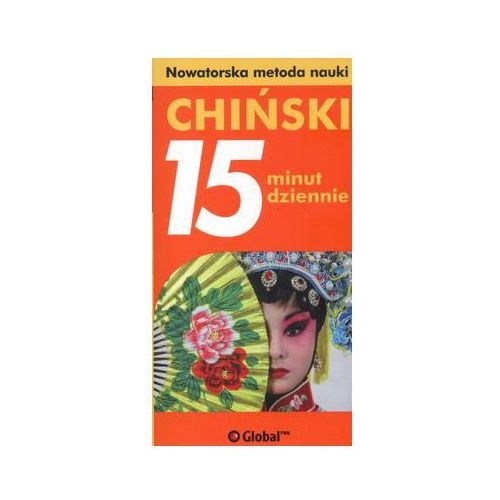 Chiński - 15 minut dziennie (160 str.)