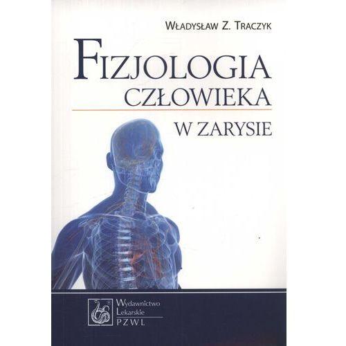 Fizjologia człowieka w zarysie 2014 (9788320046557)