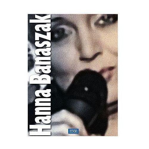 Hanna Banaszak (DVD) - TVP S.A.. DARMOWA DOSTAWA DO KIOSKU RUCHU OD 24,99ZŁ