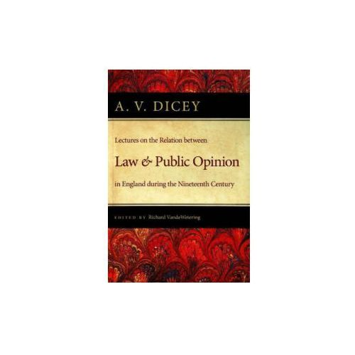 Lectures on the Relation Between Law and Public Opinion