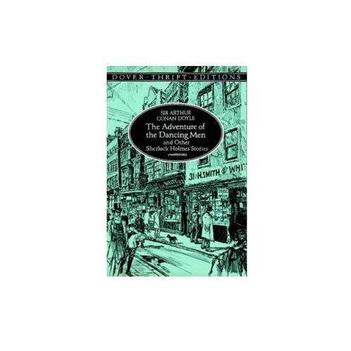 The Adventure of the Dancing Men and Other Sherlock Holmes Stories (9780486295589)