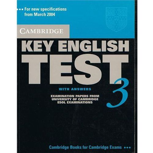 Cambridge Key English Test 3 Student&-8217;s Book with answers, Cambridge ESOL