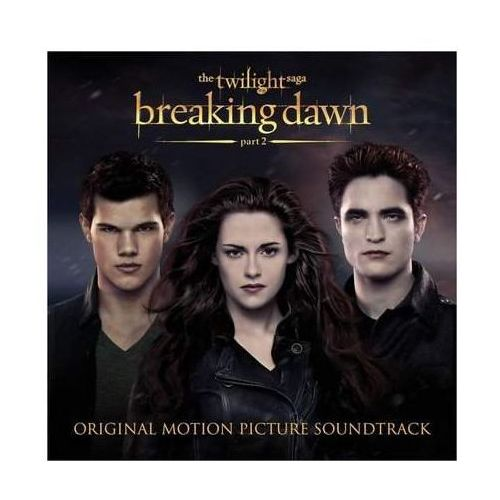 Breaking dawn - part2 - twilight s marki Warner music / atlantic