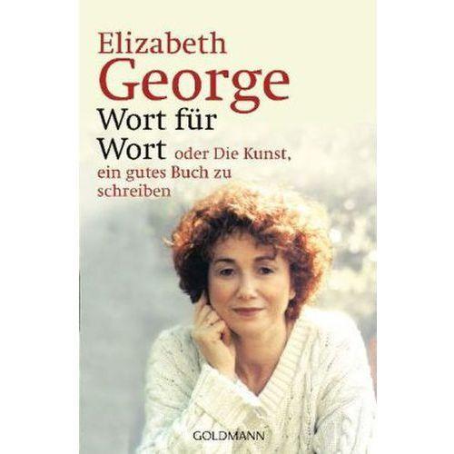 Wort für Wort oder Die Kunst, ein gutes Buch zu schreiben (9783442416646)
