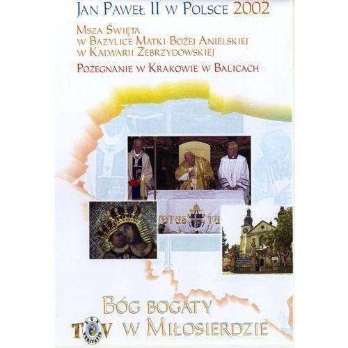 Jan paweł ii w polsce 2002 r - pożegnanie w krakowie balicach - dvd od producenta Fundacja lux veritatis