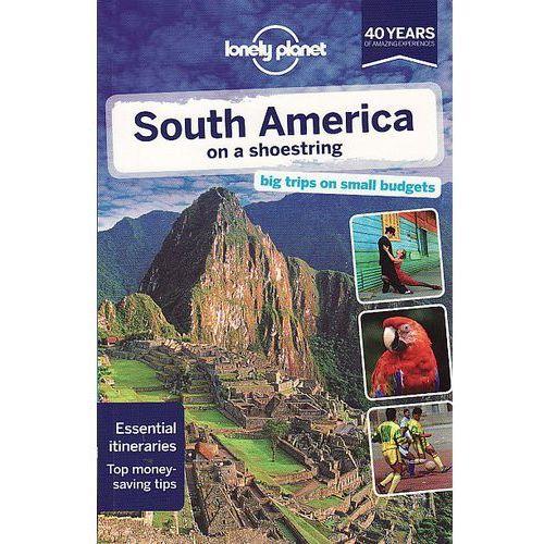 South America on a Shoestring Guide, pozycja wydana w roku: 2013