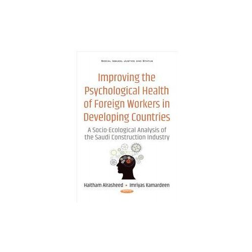 Improving the Psychological Health of Foreign Workers in Developing Countries