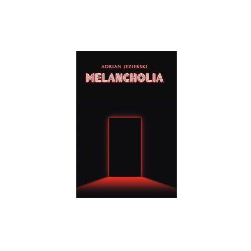 Melancholia - Jezierski Adrian (9788365783158)