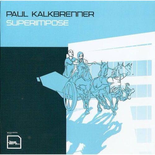 Superimpose - kalkbrenner paul (płyta cd), 31300162