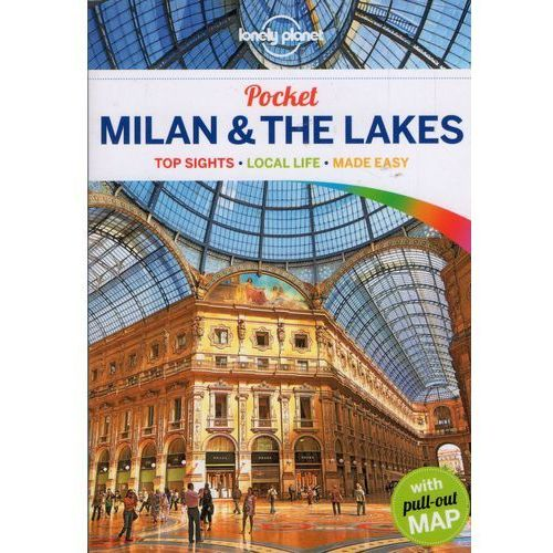 Lonely Planet Pocket Milan & the Lakes (Lonely Planet)