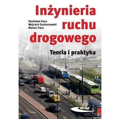 Inżynieria ruchu drogowego. Teoria i praktyka w.II (2014)