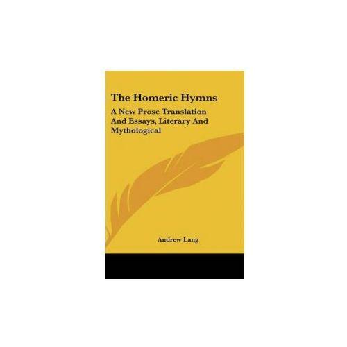 THE HOMERIC HYMNS: A NEW PROSE TRANSLATI (9780548089804)
