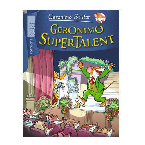 Geronimo Stilton - Geronimo Supertalent (9783499217104)