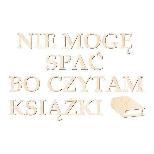 Congee.pl Dekoracja drewniana napis na ścianę nie mogę spać bo czytam książki - 4 mm (5907509933578)