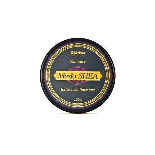 Masło shea surowe 100 % nierafinowane - 100 g  marki Myvita
