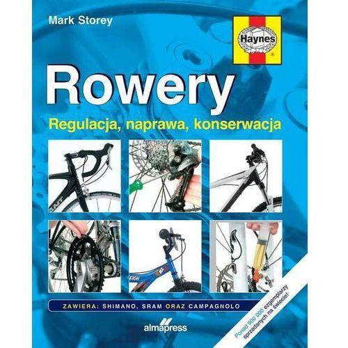 Mark Storey Rowery. Regulacja, naprawa, konserwacja, oprawa twarda