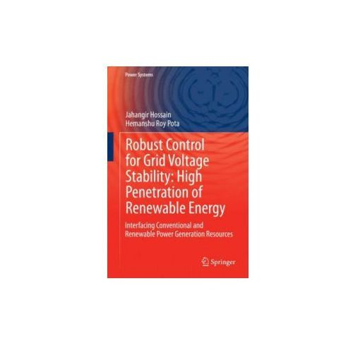 Robust Control for Grid Voltage Stability: High Penetration of Renewable Energy, 1