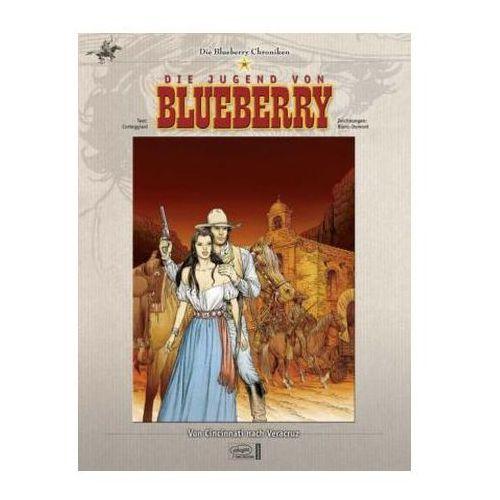 Die Jugend von Blueberry - Von Cincinnati nach Veracruz