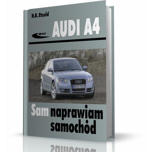 Audi A4 (typu B6/B7) modele 2000-2007 (9788320618143)