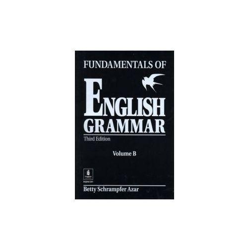 Fundamentals of English Grammar B (without Answer Key) (9780130136527)