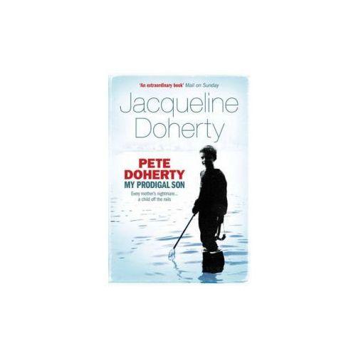 Pete Doherty: My Prodigal Son (272 str.)