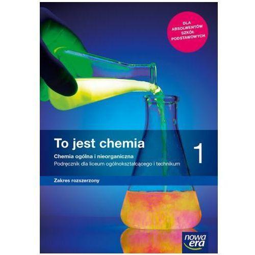 Chemia LO 1 To jest chemia Podr. ZR wyd. 2019 NE (9788326735660)