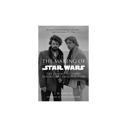 Making of Star Wars: The Definitive Story Behind the Original Film (9780091924997)