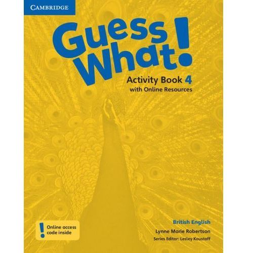Guess What! 4 Activity Book with Online Resources, Robertson Lynne Marie
