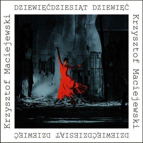 Dziewięćdziesiąt dziewięć, Krzysztof Maciejewski