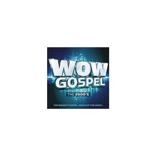 Wow Gospel The 2000's / Różni Wykonawcy (0888430368323)
