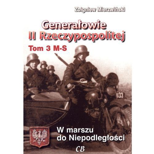 Generałowie II Rzeczypospolitej tom 3 M-S (9788373391048)