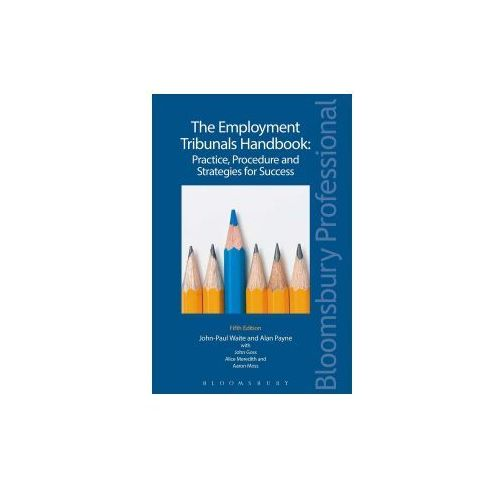 Employment Tribunals Handbook: Practice, Procedure and Strategies for Success (9781784517304)