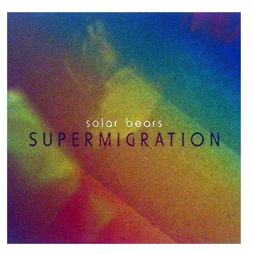 Solar Bears - Supermigration, ZIQCD334