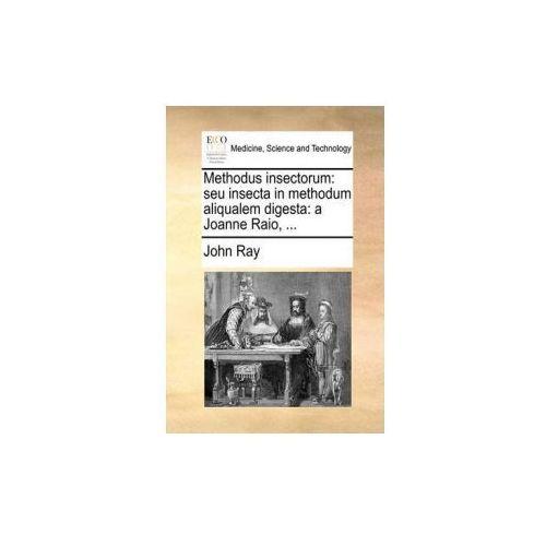 Methodus insectorum: seu insecta in methodum aliqualem digesta: a Joanne Raio,...