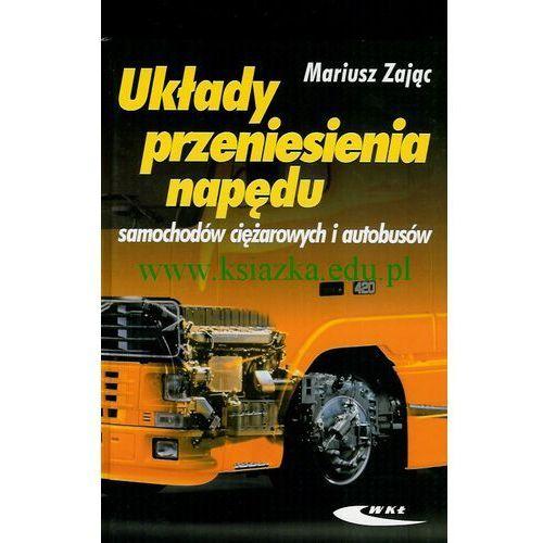 Wydawnictwa komunikacji i łączności Układy przeniesienia napędu samochodów ciężarowych i autobusów