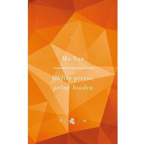Obfite piersi, pełne biodra. Tom 1 - Mo Yan, Wydawnictwo W.A.B.