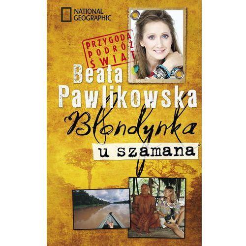 BLONDYNKA U SZAMANA (304 str.)