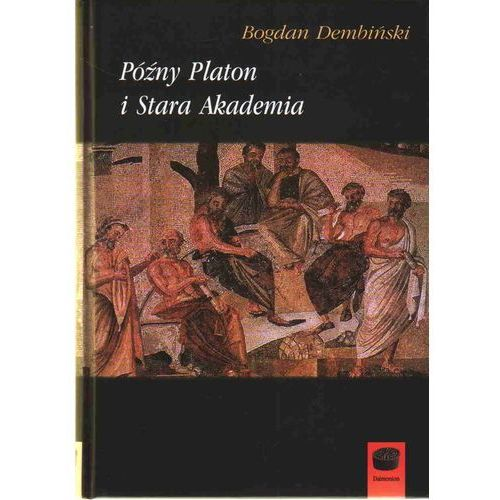 Późny Platon i Stara Akademia (2010)