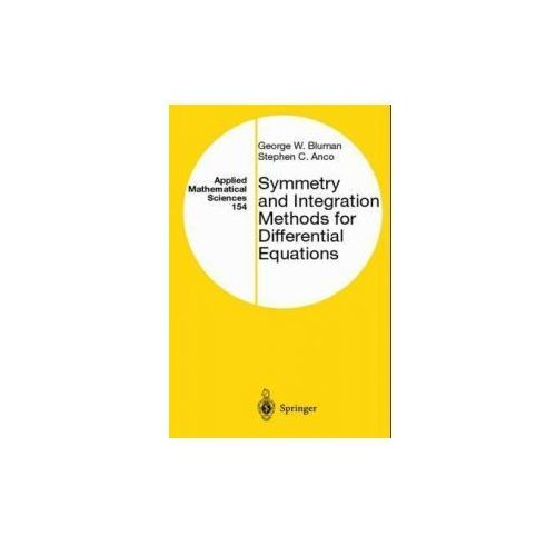 Symmetry and Integration Methods for Differential Equations (9780387986548)