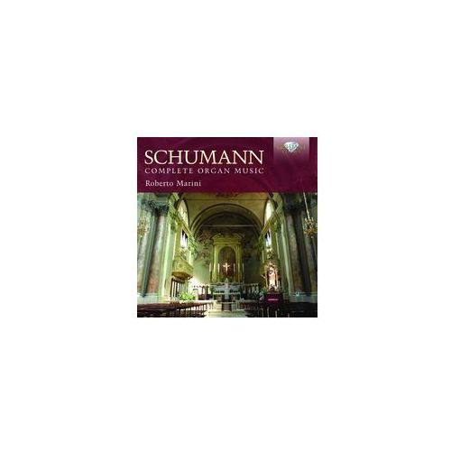 Brilliant classics Schumann: complete organ music