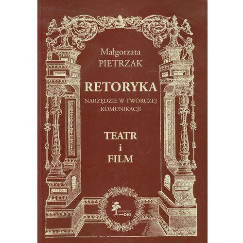 Retoryka Narzędzie w twórczej komunikacji Teatr i film - wysyłamy w 24h (2012)