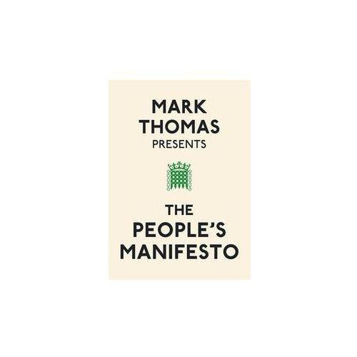 Mark Thomas Presents the People`s Manifesto (2010)