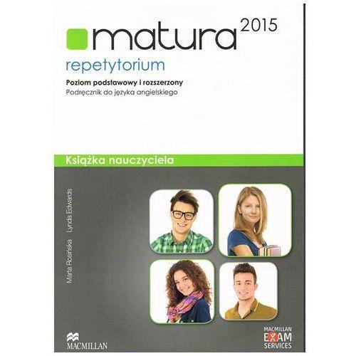 OKAZJA - Matura 2015. Język Angielski. Repetytorium. Poziom Podstawowy i Rozszerzony. Książka Nauczyciela + CD + Teachers Multi-ROM (2014)