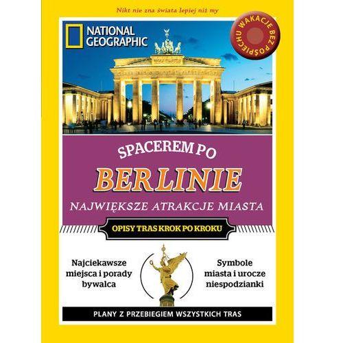 National Geographic Przewodnik Spacerem po Berlinie (ISBN 9788375967029)