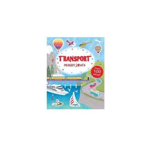 Poznaję świat. Transport. Pojazdy świata, oprawa broszurowa