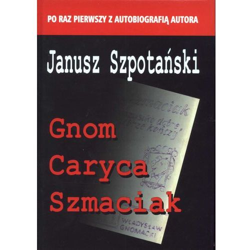 Gnom, Caryca, Szmaciak (2014)