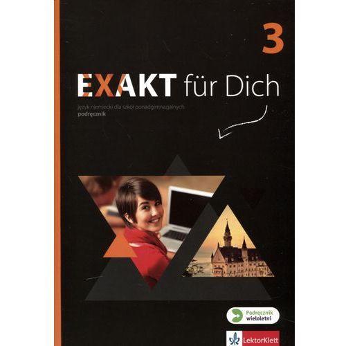 Język niemiecki Exakt fur Dich 3 podręcznik LO / CYKL WIELOLETNI - Giorgio Motta (9788380630277)