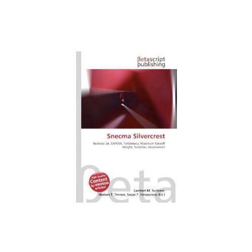 OKAZJA - Snecma Silvercrest (9786131047190)
